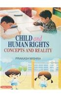 Child And Human Rights: Concepts And Reality