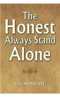 Honest Always Stand Alone