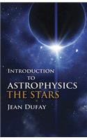 Introduction to Astrophysics: The Stars