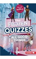 Frozen Quizzes: All Good Things