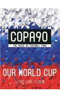 Copa90: A Fans' Guide to 2018