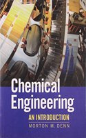 Chemical Engineering South Asian Edition: An Introduction