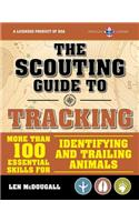 The Scouting Guide to Tracking: An Official Boy Scouts of America Handbook: Essential Skills for Identifying and Trailing Animals