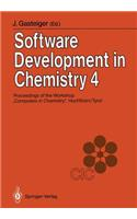 Software Development in Chemistry 4: Proceedings of the 4th Workshop