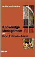Knowledge Management For Library & Information Science