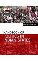 Handbook of Politics in Indian States: Region, Parties, and Economic Reforms