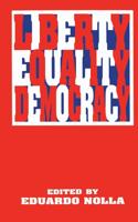 Liberty, Equality, Democracy