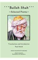 Bulleh Shah: Selected Poems