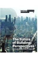 Future of Building: Perspectives