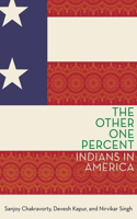 The The Other One Percent Other One Percent: Indians in America