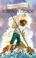 OM ILLUSTRATED CLASSICS ROBINSON CRUSOE