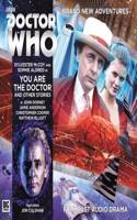 You are the Doctor