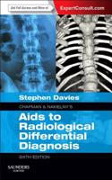 Chapman & Nakielny's AIDS to Radiological Differential Diagnosis: Expert Consult - Online and Print