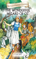 Om Illustrated Classics: Wizard Of Oz