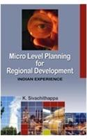 Micro Level Planning for Regional Development