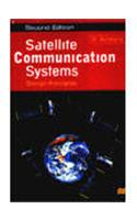 Satellite Communication Systems: Design Principles, Second Edition