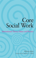 Core Social Work: International Theory, Values and Practice