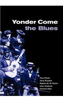 Yonder Come the Blues: The Evolution of a Genre