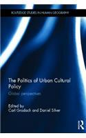 Politics of Urban Cultural Policy