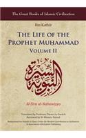 The Life of the Prophet Muḥammad: Volume II