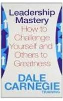 Leadership Mastery : How to Challenge
