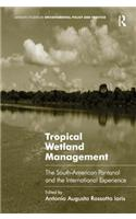 Tropical Wetland Management: The South-American Pantanal and the International Experience