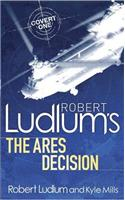 Robert Ludlum's the Ares Decision. Series Created by Robert Ludlum