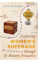 Exploring Women's Suffrage Through 50 Historic Objects