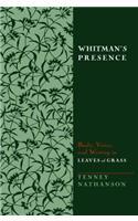 Whitman's Presence