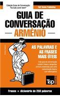 Guia de Conversação Portuguès-Arménio E Mini Dicionário 250 Palavras