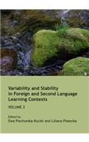 Variability and Stability in Foreign and Second Language Learning Contexts: Volume 2