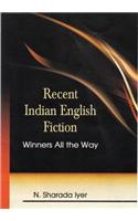 Recent Indian English Fiction - Winners All the Way
