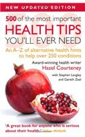 500 of the Most Important Health Tips You'll Ever Need