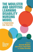 The Moulster and Griffiths Learning Disability Nursing Model: A Framework for Practice