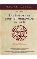 The Life of the Prophet Muḥammad: Volume IV