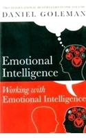 Emotional Intelligence : Working With Emotional Intelligence