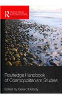 Routledge Handbook of Cosmopolitanism Studies
