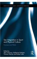 Sex Integration in Sport and Physical Culture: Promises and Pitfalls