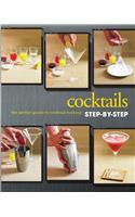 Cocktails Step-by-Step Cookbook