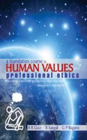 Foundation Course in Human Values and Professional Ethics