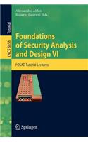 Foundations of Security Analysis and Design VI: FOSAD Tutorial Lectures