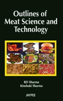 Outlines of Meat Science and Technology,2011