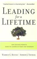 Leading for a Lifetime: How Defining Moments Shape Leaders of Today and Tomorrow