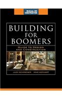 Building for Boomers: Guide to Design and Construction