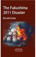 The Fukushima 2011 Disaster
