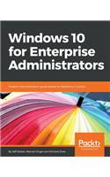 Windows 10 for Enterprise Administrators