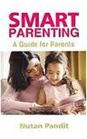 Smart Parenting: A Guide For Parents