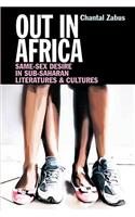 Out in Africa: Same-Sex Desire in Sub-Saharan Literatures & Cultures