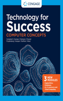 Technology for Success: Computer Concepts, Loose-Leaf Version