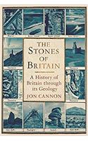 The Stones of Britain: A History of Britain Through Its Geology